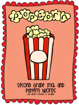 Popcorn Spelling Words (Trick and Pattern Words)