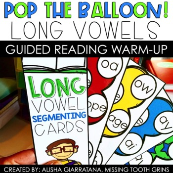 Pop The Balloon! Segmenting Long Vowel Cards