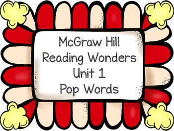 Pop Words ~ Reading Wonders ~ Unit 1
