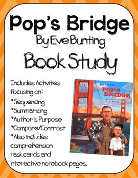 Pop's Bridge by Eve Bunting Book Study:Organizers and Inte