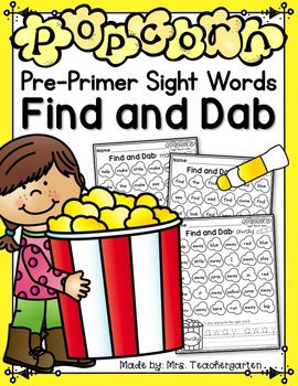 Popcorn Pre-Primer Sight Word Find and Dab