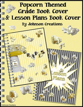 Popcorn Themed Grade Book Cover & Lesson Plans Book Cover