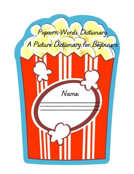 Popcorn Words Dictionary: A Picture Dictionary for Beginners