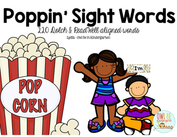 Poppin' Sight Words -- Includes 220 Dolch and ReadWell Words!