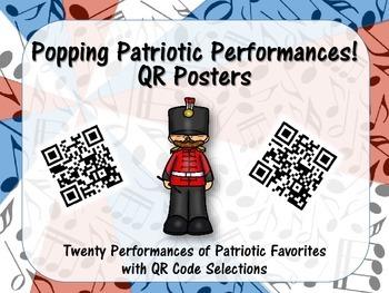 Popping Patriotic Performances! QR Posters