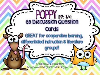 Poppy By Avi, 68 Discussion Task Cards by Chapter