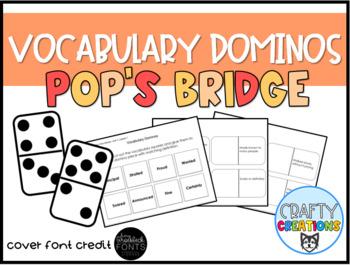 Pop's Bridge Vocabulary Dominos-- Journeys Grade 3 Unit 1: