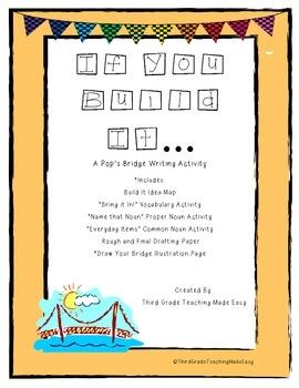 3rd Grade Journeys Pop's Bridge Writing Unit- If You Build It