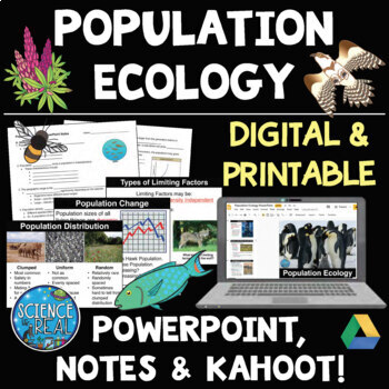 Population Ecology and Dynamics PowerPoint, Notes, and Kah