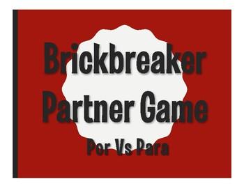 Por Vs Para Brickbreaker Partner Game