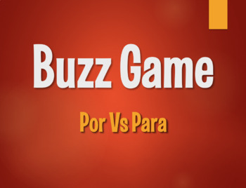 Por Vs Para Buzz Game