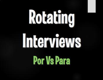 Por Vs Para Rotating Interviews