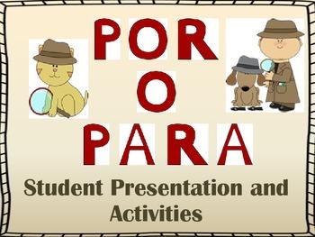 Por y Para Presentation and Student Activities