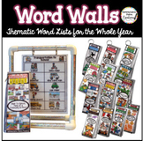 Portable Word Walls: Year Long Thematic Word Lists GROWING BUNDLE