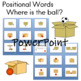 Posiitonal Words Where is the ball? PowerPoint