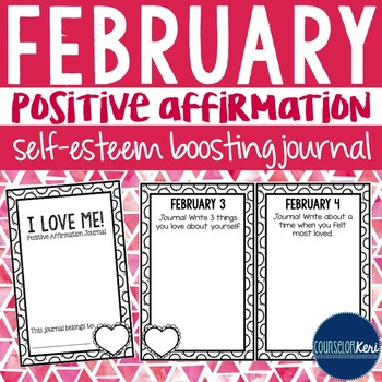 Positive Affirmation and Self Esteem Journal - February -