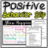 Positive Behavior Slip - English Spanish  Wonderful Day !