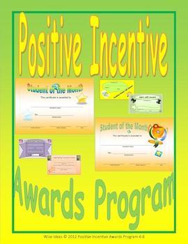 Positive Incentive Awards Program