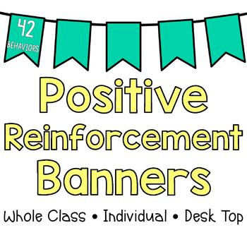 Positive Reinforcement Banners for Large Group