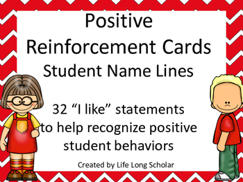 Positive Reinforcement Cards Student Name Lines- 32 I Like