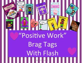 Positive Work Brag Tags With Flash