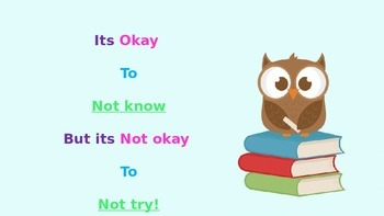 """Positive quote poster -""""It's okay to not know, but it's no"""