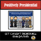 Positively Presidential with STEM