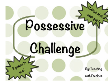 Possessive Noun Challenge Games and Quiz
