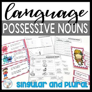 Possessive Nouns SINGLE and PLURAL nouns