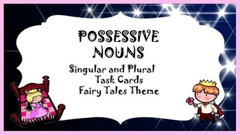 Possessive Nouns Task Cards Singular and Plural
