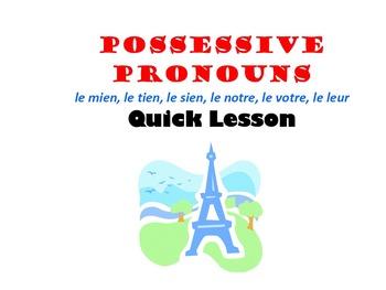 Possessive Pronouns (le mien, le tien, le sien): French Qu