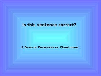 Possessive vs. Plural Nouns Practice