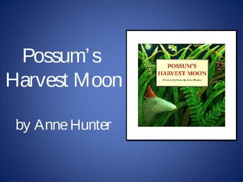 Possum's Harvest Moon, Text Talk, Collaborative Conversations