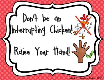 Poster: Don't be an Interrupting Chicken! Raise Your Hand!