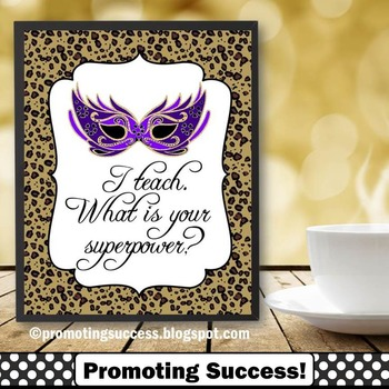I Teach What is Your Superpower? Poster Cheetah Leopard An