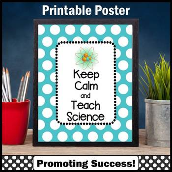 Keep Calm and Teach Science Printable Poster Classroom Dec