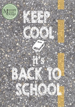 Poster Keep Cool its Back to School {Messare Clips and Design}
