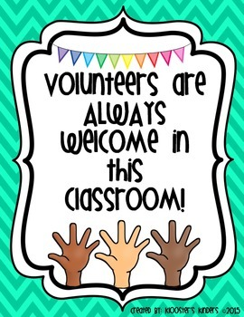 Poster: Volunteers are Always Welcome in this Classroom!