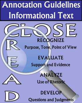 Close Reading & Annotation Guidelines Informational & Lite