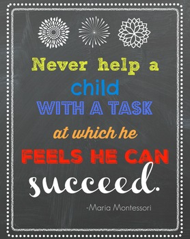 Montessori Quotes:  Three posters 8X11 or 11X17
