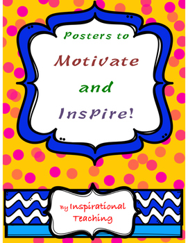 Posters that Motivate and Inspire