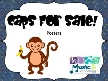 "Posters/Signs to go along with the story ""Caps for Sale"""