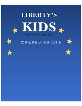 Postmaster General Franklin - Liberty's Kids