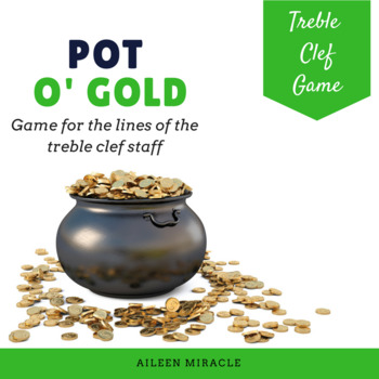 Pot o' Gold {A game for practicing line notes on the trebl