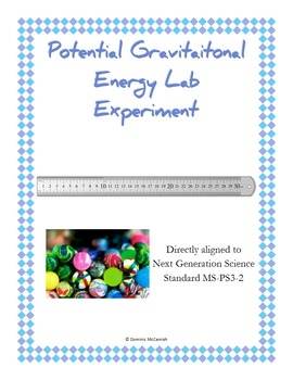 Potential Gravitational Energy Lab Experiment  NGSS MS-PS3-2