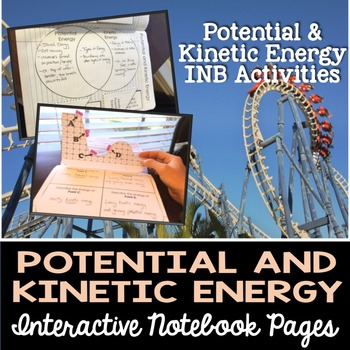 Potential and Kinetic Energy Interactive Notebook Pages
