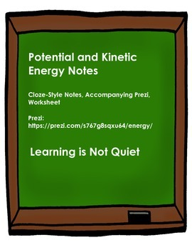 Potential and Kinetic Energy Notes (CLOZE-Style Notes, Pre