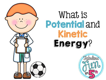 Potential and Kinetic Energy PowerPoint and Foldable