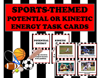 Potential or Kinetic Task Cards Sports themed scenarios- r