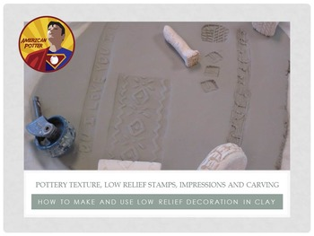 Pottery: Adding Texture and Low Relief Clay Decoration for